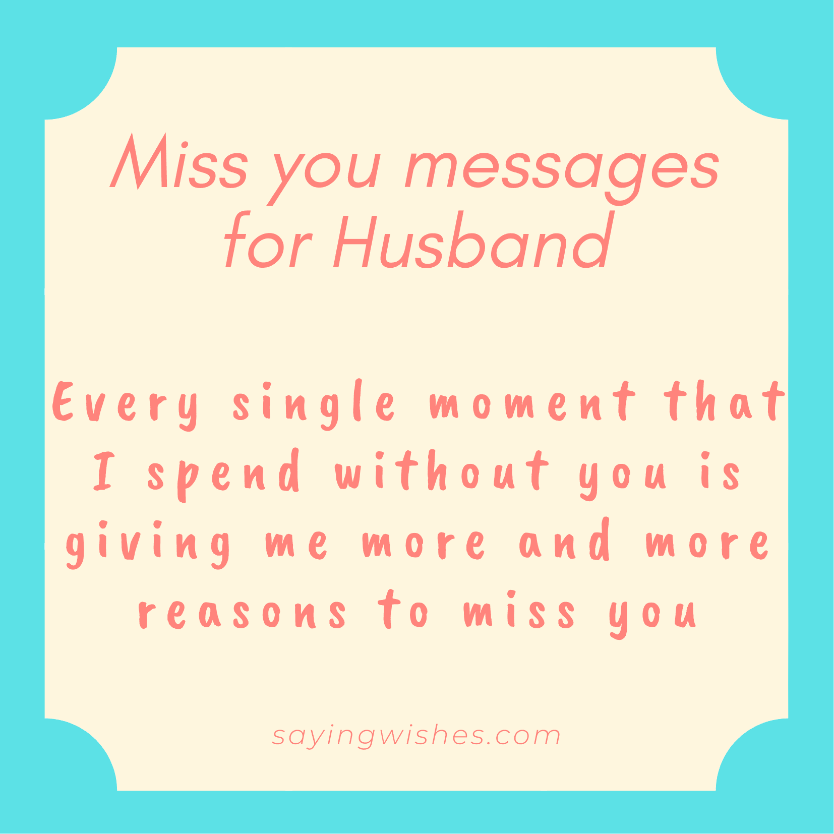 miss you so much messages for husband