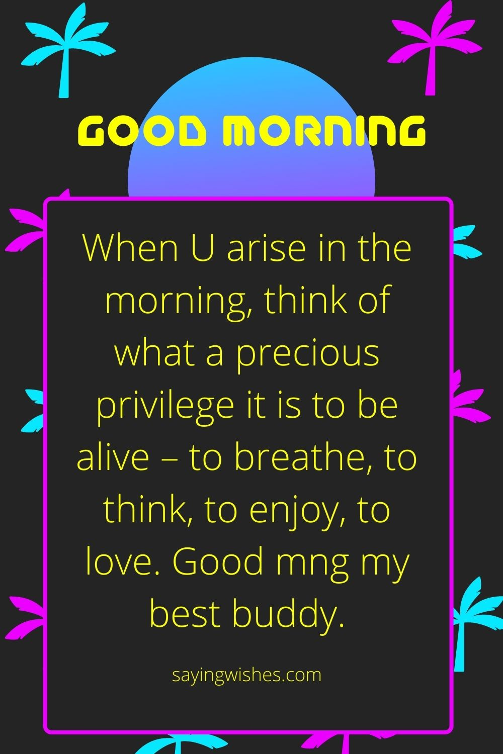 good morning whatsapp sms for friend