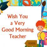 good morning messages for teacher
