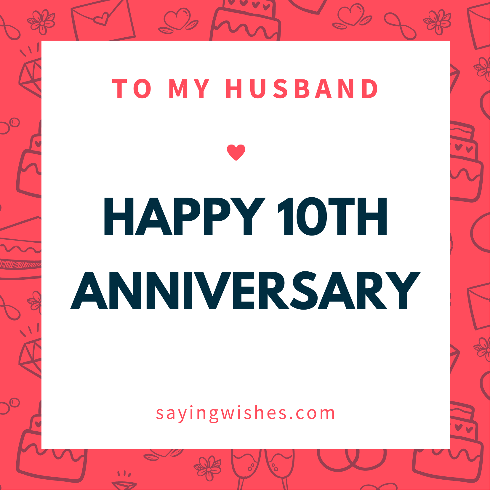 happy 10th anniversary wishes for husband