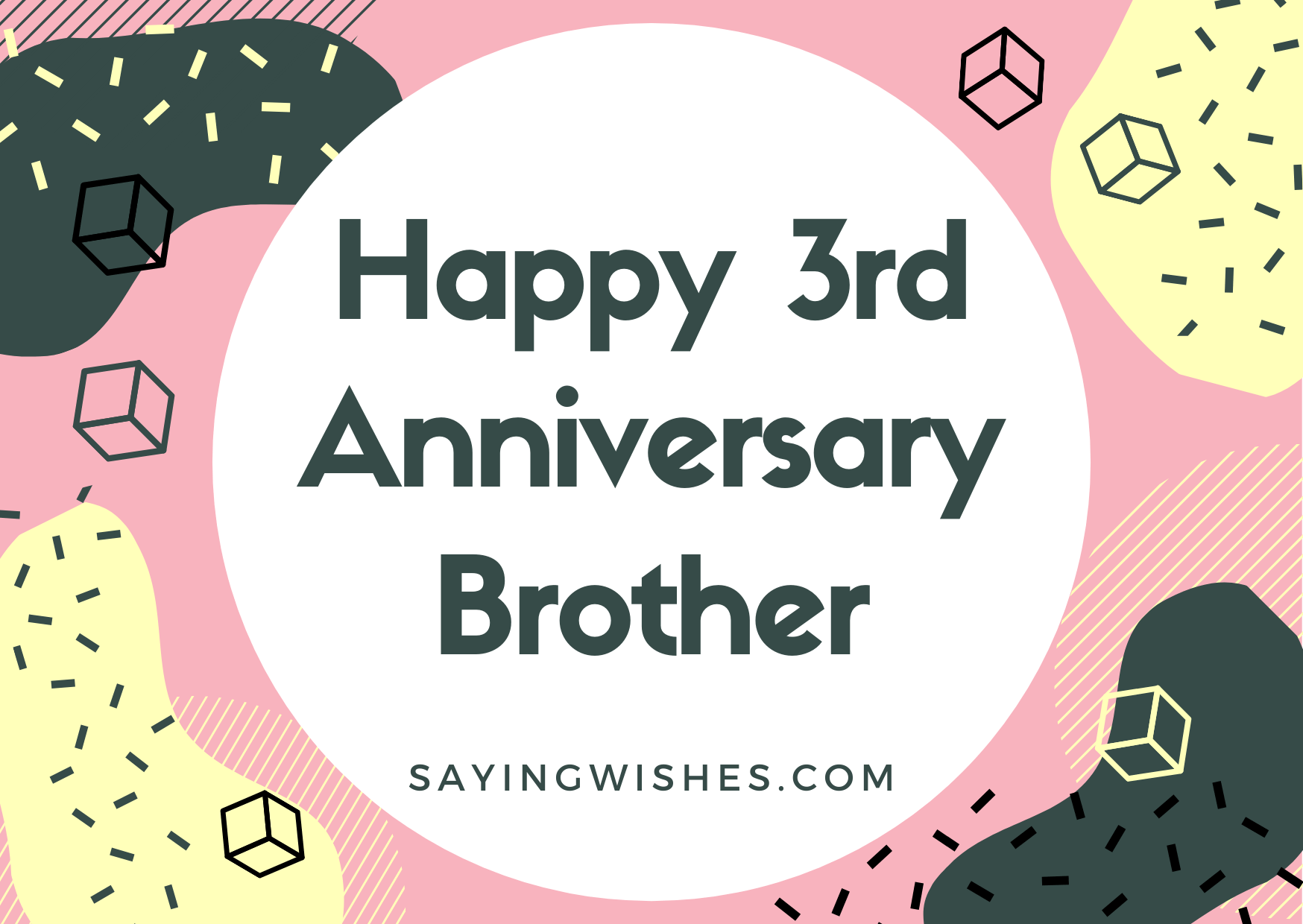 happy 3rd anniversary wishes for brother