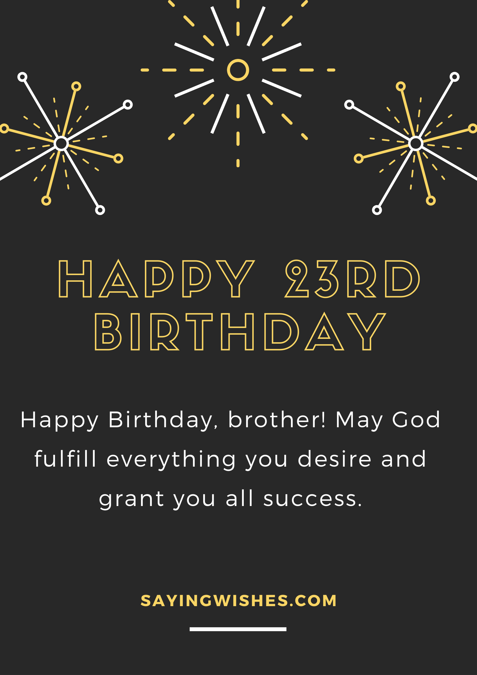 23rd birthday wishes for brother