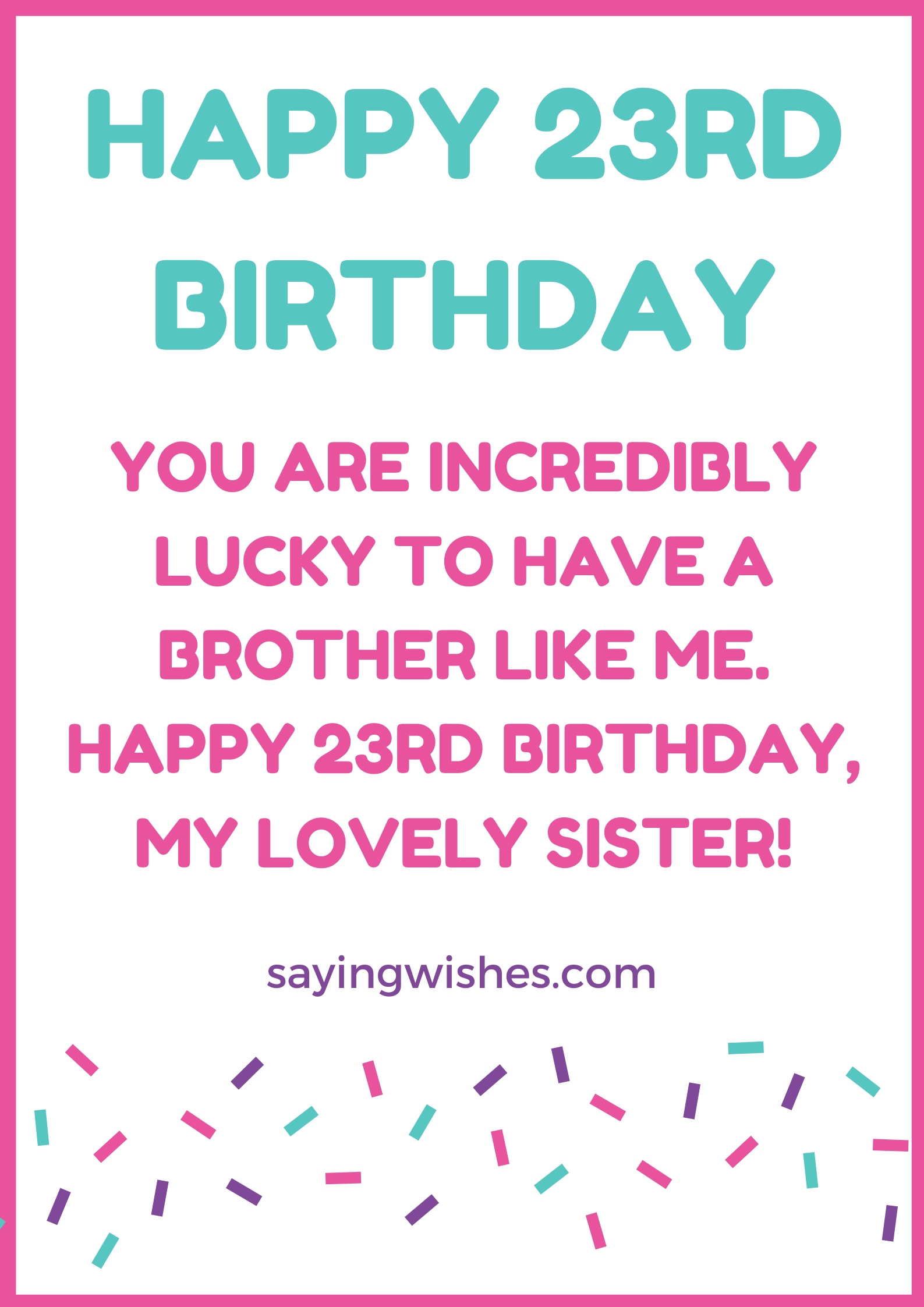 23rd birthday wishes for sister