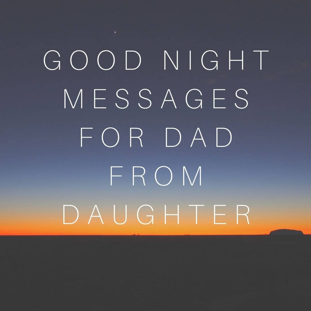 good night msgs for dad from daughter