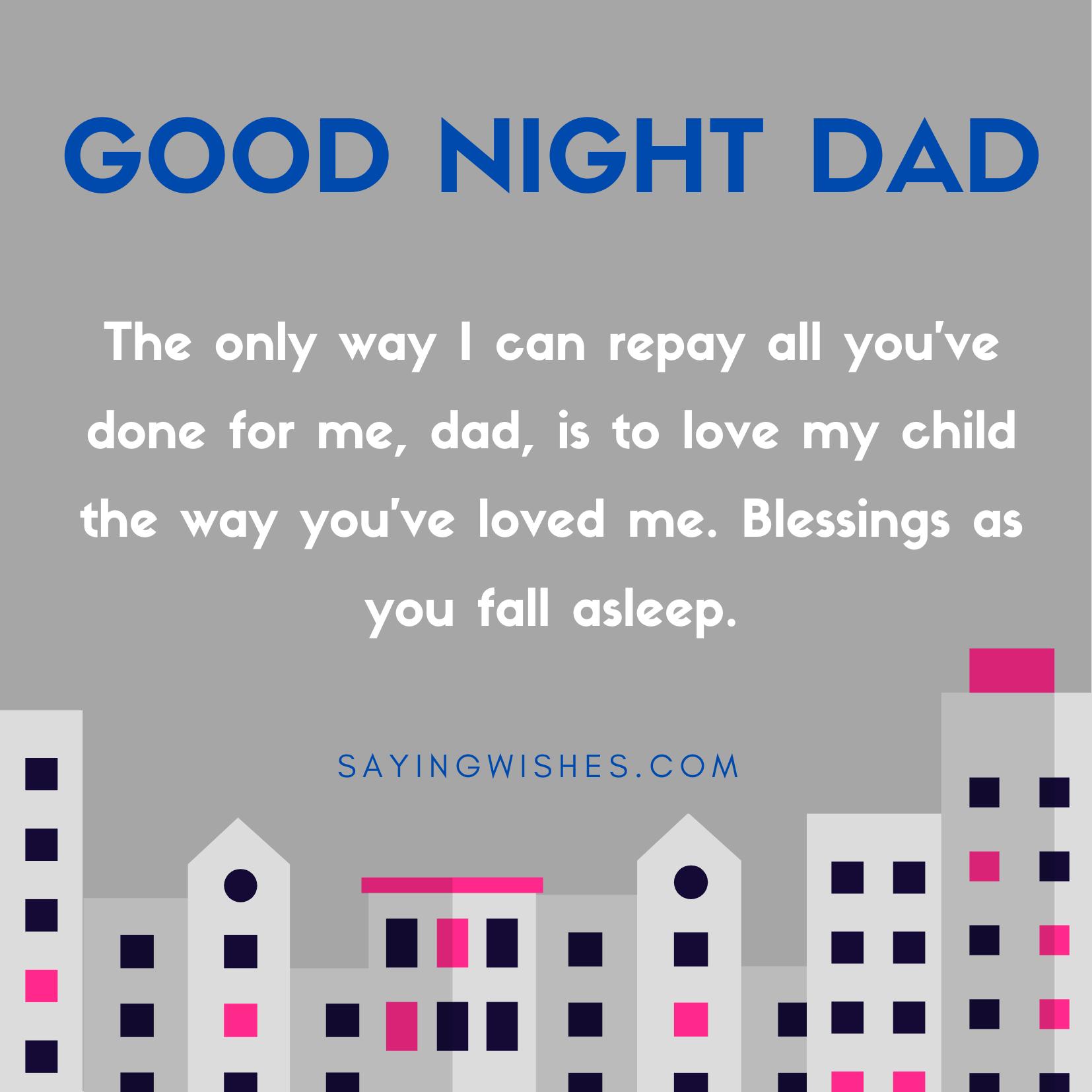 good night whatsapp status for dad