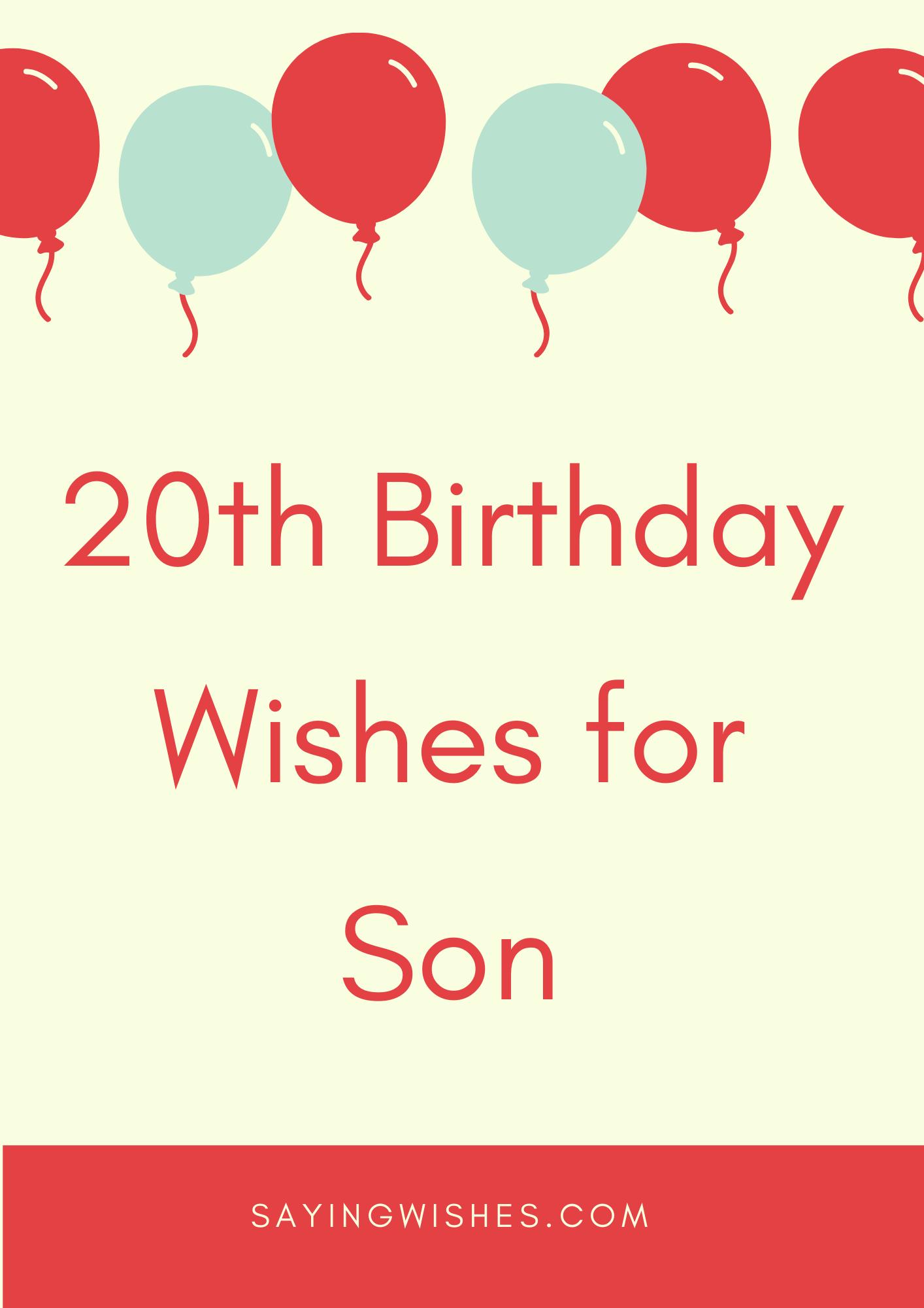twentieth bday wishes for son