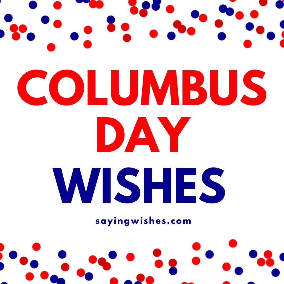 happy columbus day wishes