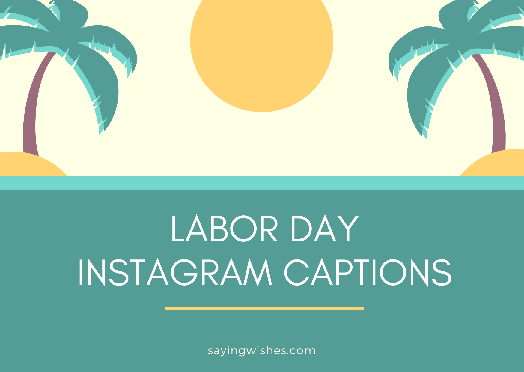 labor day caption for instagram story