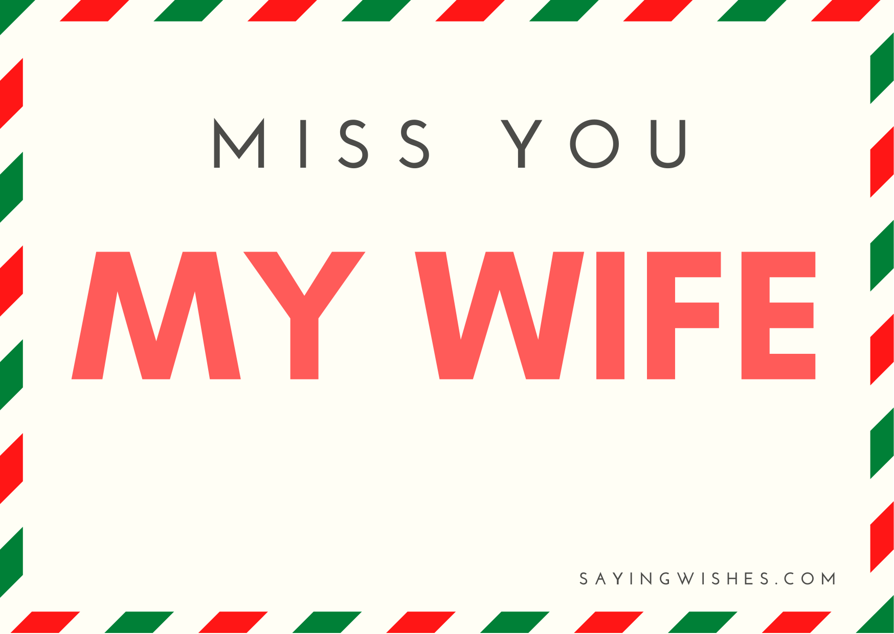 miss you messages for long distance wife